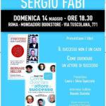 L' actor coach di Hollyvood Bernard Hiller presenta il suo rivoluzionario manuale alla Mondadori di Roma Tuscolana. Sarà presentata anche la preziosa guida per gli attori di Sergio Fabi