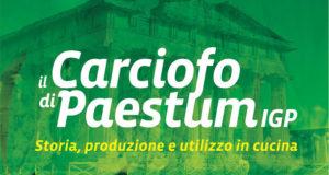 Martedi 26 giugno al Profagri di Salerno presentazione del libro su storia, produzione e utilizzo del Carciofo di Paestum IGP